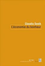 Couverture du livre L'économie du bonheur